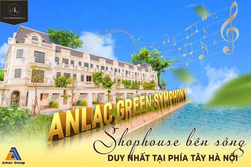 Tiềm năng sinh lời mạnh mẽ với shophouse bên sông An Lạc Green Symphony